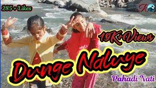Dunge Naluye Video Song : Non stop pahari nati 2020