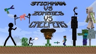 STICKMAN VS ZOMBIES VS CREEPERS(A MINECRAFT ANIMATION)