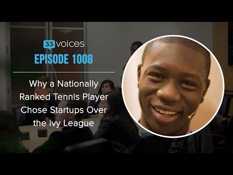 Episode 1008 | Why a Nationally Ranked Tennis Player Chose Startups Over the Ivy League