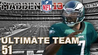 Madden 13 Ultimate Team : The Rookie Michael Vick Ep.51