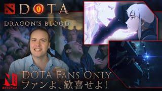 Dota Fans Only  DOTA Dragons Blood  Netflix Anime
