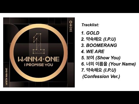 Wanna One – 0+1=1 (I PROMISE YOU) (full Album)