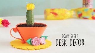 Foam Sheet Desk Decor | DIY Home Decor