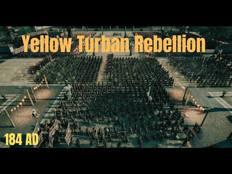 Yellow Turban Rebellion 184 AD - TW Three Kingdoms |