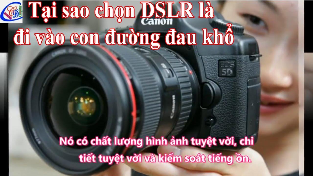 Top những máy ảnh DSLR đáng nên mua nhất năm 2017