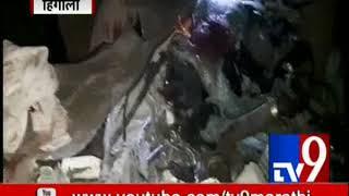 6 Dies in Hingoli Car Accident | हिंगोलीत कार अपघात | ६ जणांचा जागीच मृत्यू-TV9