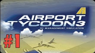 Airport Tycoon 3 (Old) - Episode 1 - Moscow Airport!