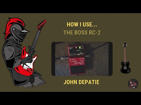 How I use the Boss RC-2