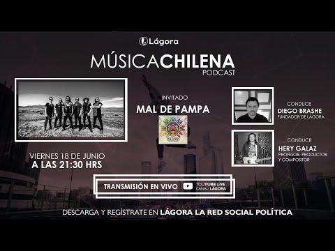Lágora Música Chilena - Entrevista Mal de Pampa