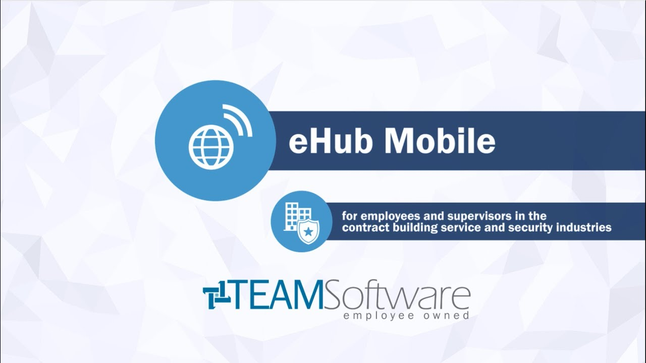 TEAM Software: eHub Mobile for Supervisors and Employees
