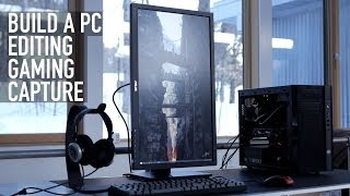 Build an Editing/Gaming/Capture PC: Meet The Ocelot