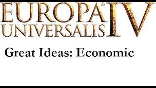 EU4 Great Ideas: Economic Ideas Overview