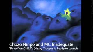 Chozo Ninpo and MC Inadequate - Piracy