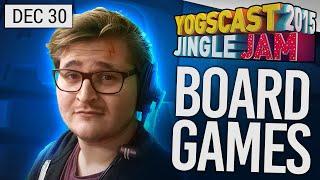 Yogscast Jingle Jam 2015 - Dec 30th! Board Games! Part 2