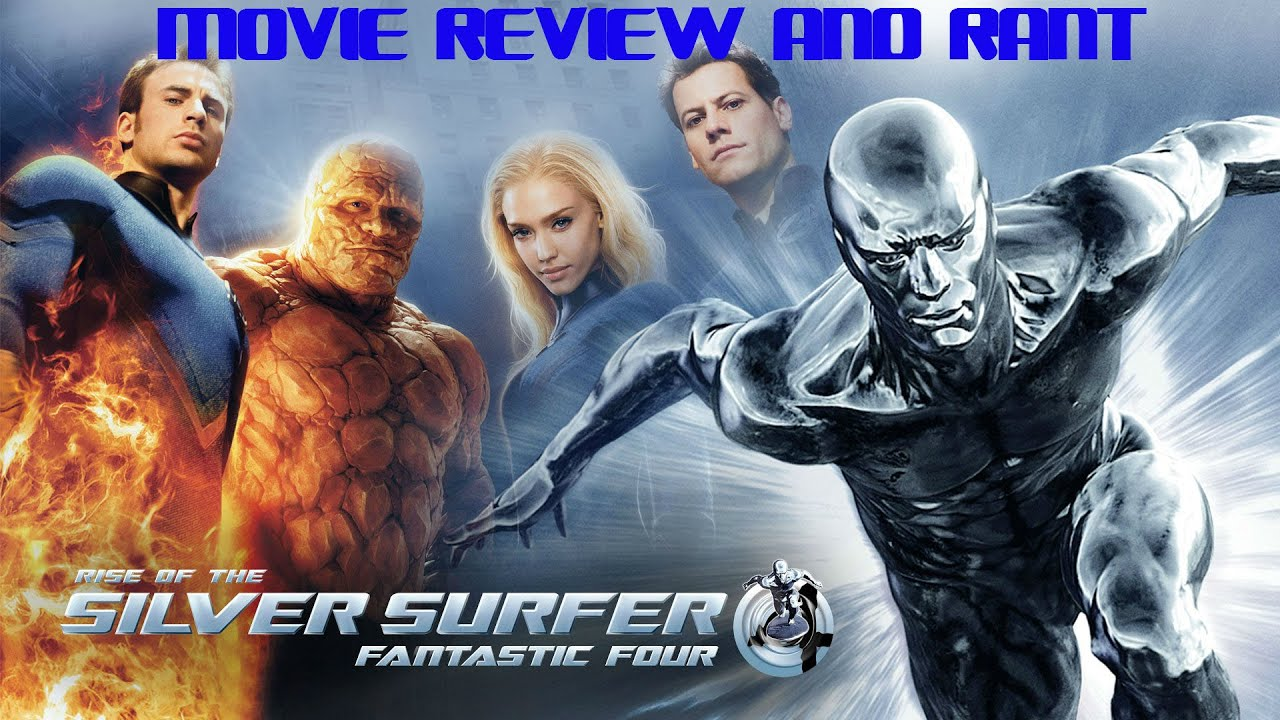 fantastic four rise of the silver surfer2007 rant