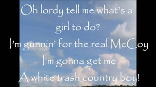 HER and King's County - White Trash Country Boy Lyrics