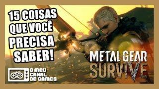 Metal Gear Survive: 15 Coisas Que Você Precisa Saber Sobre