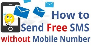 How to send free sms without mobile number(How to send free sms without mobile number in this video we're learn how to send free sms, message without any registration or without your mobile number. so ..., 2015-12-26T08:42:36.000Z)