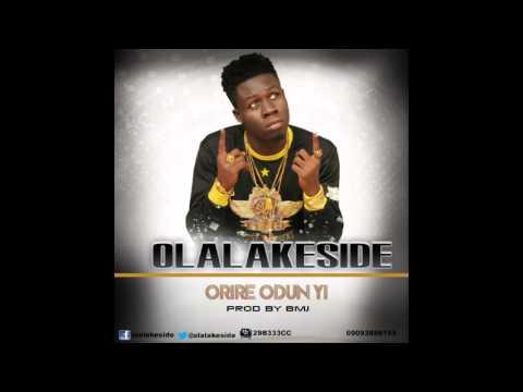 Olalakeside - Orire Odun yi