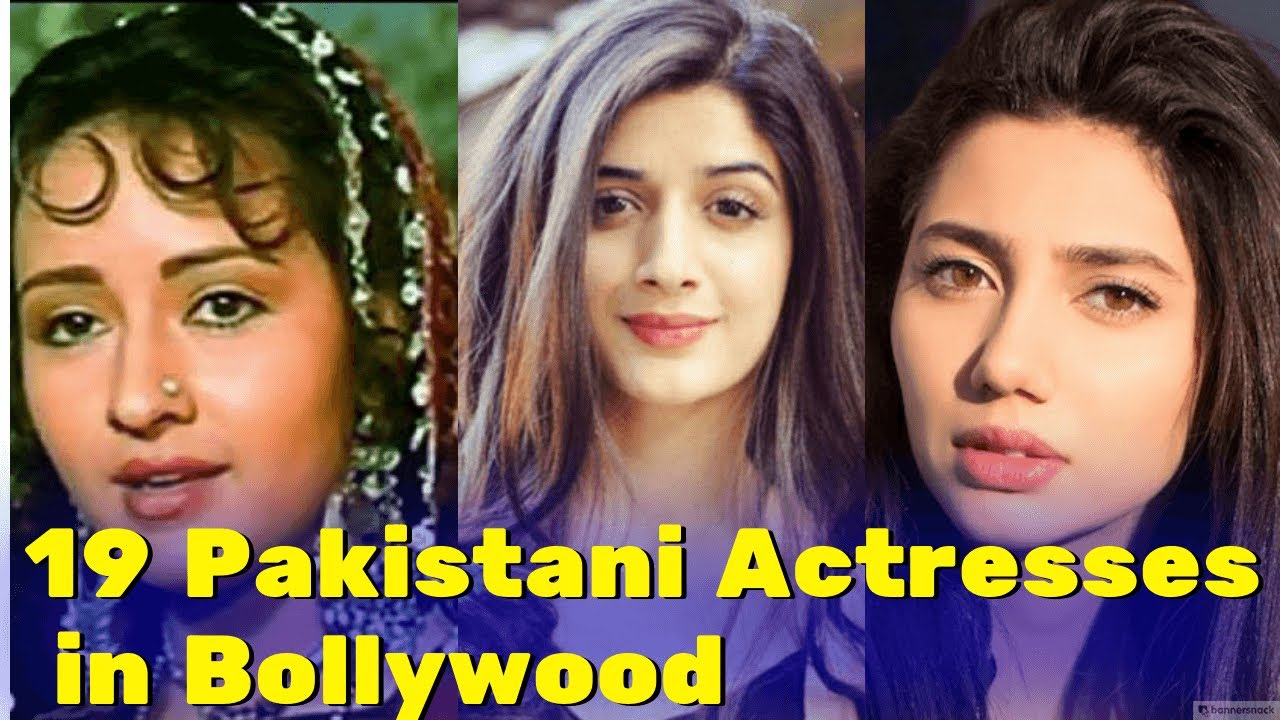 19 Most Beautiful Pakistani Actresses Who Acted In Indian Films