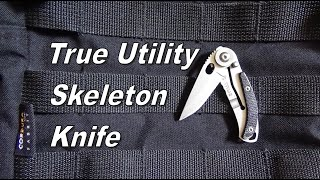 Recenzja True Utility Skeleton Knife
