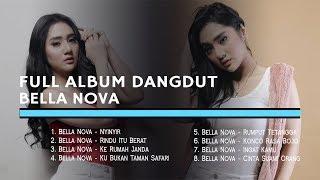 FULL ALBUM DANGDUT BELLA NOVA