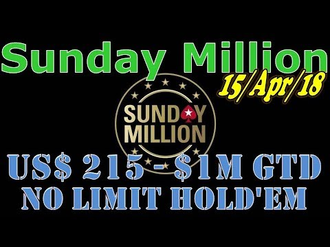 Sunday Million 15/Apr/18 $215 No Limit Hold'em, $1M Gtd - Final Table (cards up)