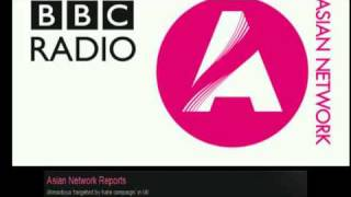 Ahmadiyya targeted by hate campaign BBC Asian Network Report Pt 2.mp4