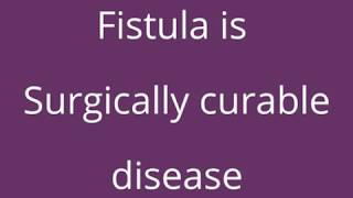 10 Important Tips for Fistula patients to cure permanently without surgery