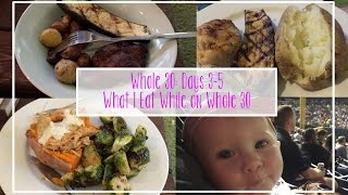 Whole 30: Days 3-5 (What I Eat While on Whole 30)