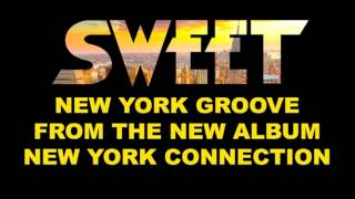 Watch Sweet New York Groove video