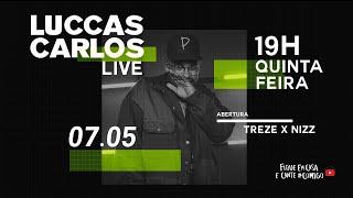 LIVE LUCCAS CARLOS - #FiqueEmCasa e Cante #Comigo