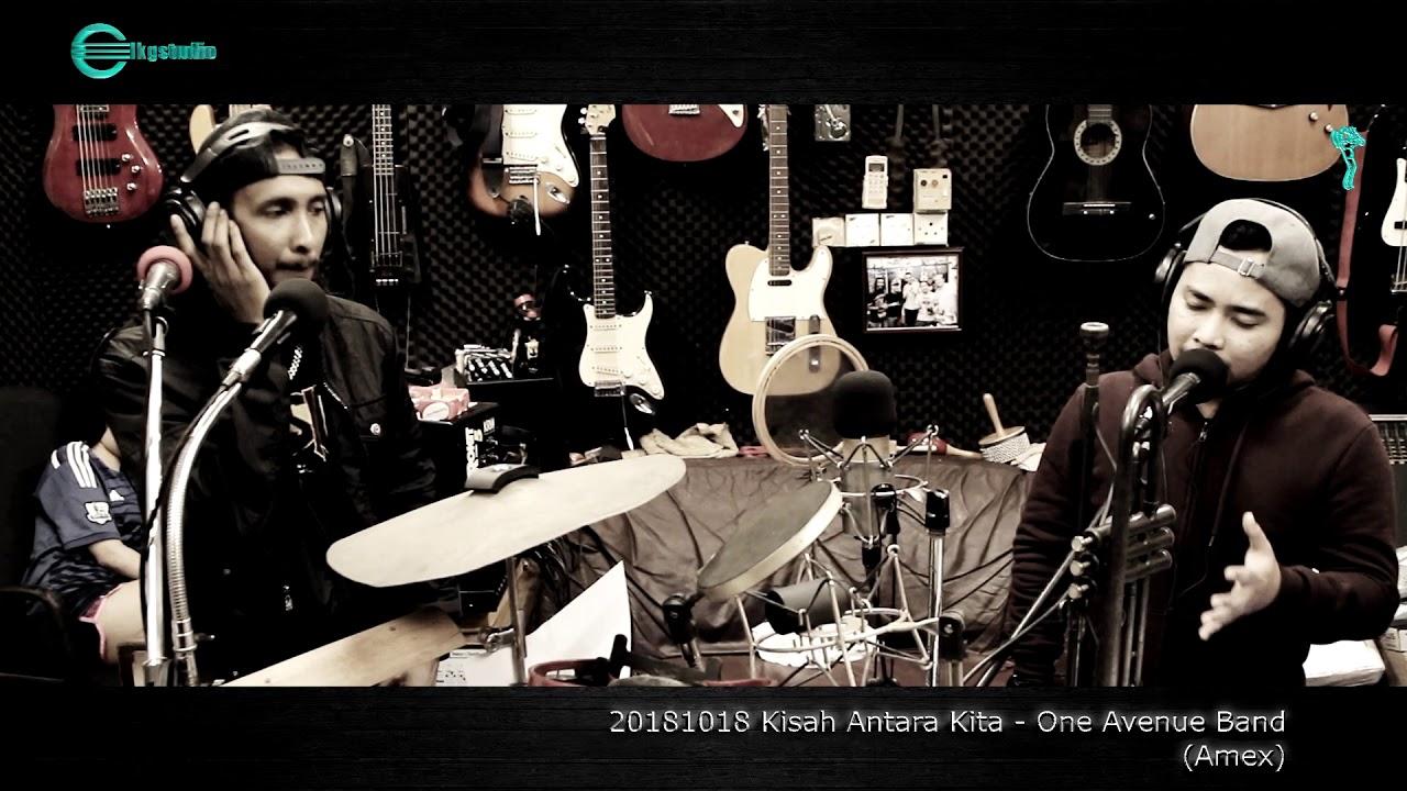 Download 20181018 Kisah Antara Kita - One Avenue Band (Amex)
