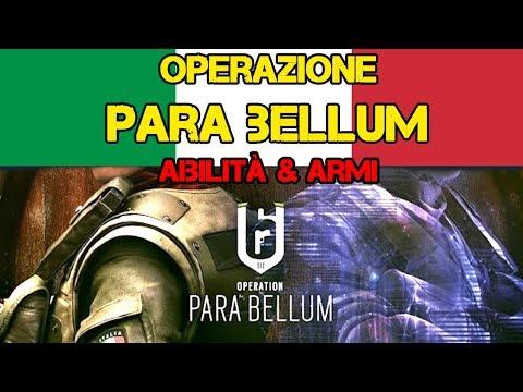 Operazione PARA BELLUM Leak - ABILITA' E ARMI  Operatori Italiani - Rainbow Six Siege