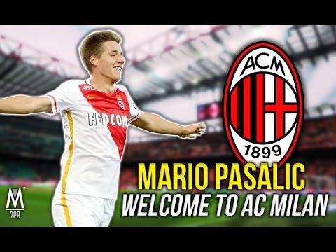 Mario PASALIC - Welcome to AC MILAN / All Skills & Goals