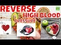 Reverse High Blood Pressure with Nutrition, the Best Diet to Lower Blood Pressure