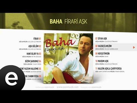 Vazgeçilmezim (Baha) Official Audio #vazgeçilmezim #baha - Esen Müzik