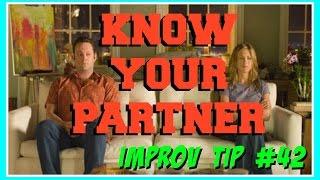 Improv Tip #42  - Know Your Partner (2106)
