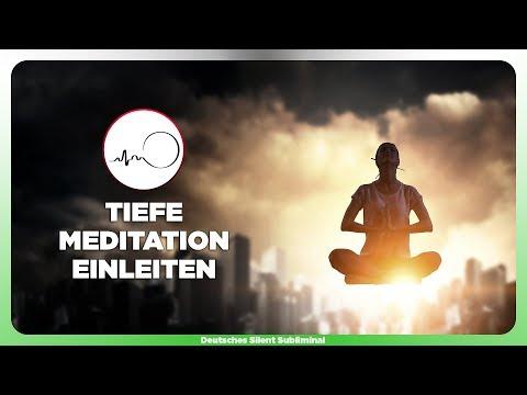 🎧 TIEFE MEDITATION ERREICHEN & SCHNELL EINLEITEN LERNEN - IMMER TRANSZENDENTALE ERFAHRUNGEN SAMMELN