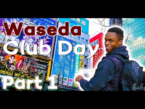 Studying Abroad in Japan  早稲田大学留学生の生活  Waseda Clubs Day & Akihabara