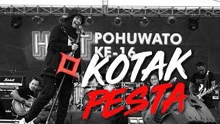 Kotak - Pesta | Live In Pohuwato