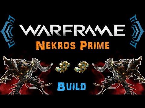 [TSG:U1] Warframe - Nekros Prime Desecrate/Hybrid Build [2 Forma] | N00blShowtek