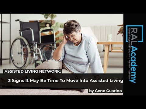 3 Signs It May Be Time To Move Into Assisted Living by Gene Guarino