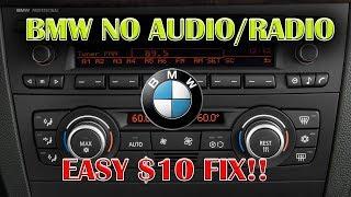 BMW NO Audio/Radio FIX! A Very Simple $10 Part