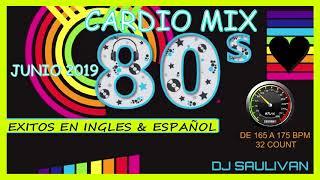 CARDIO MIX DE LOS 80S JUNIO 2019 DEMO2 -DJSAULIVAN