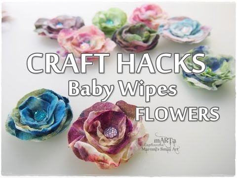 Craft HACKS ♡ Baby Wipes FLOWERS ♡ Maremi's Small Art ♡