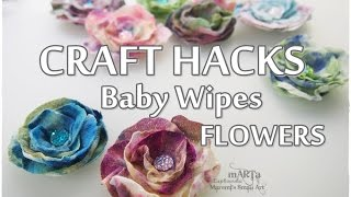 Craft HACKS ♡ Baby Wipes FLOWERS ♡ Maremi's Small Art ♡