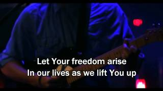 Freedom Is Here Hillsong United Miami Live 2012 Lyrics/subtitles Worship Song To Jesus