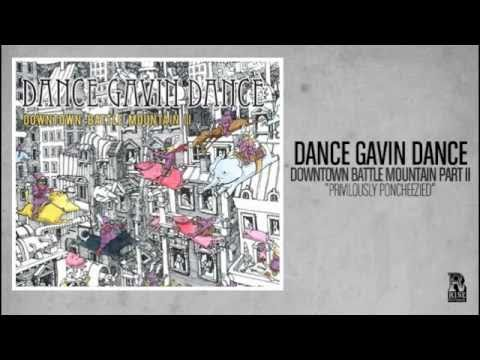Dance Gavin Dance - Privilously Poncheezied