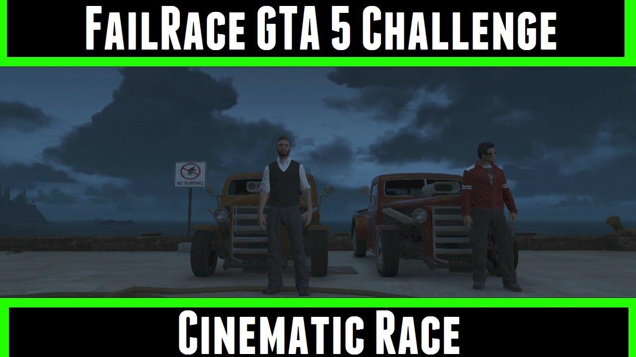 FailRace GTA 5 Challenge Cinematic Race. - YouTube